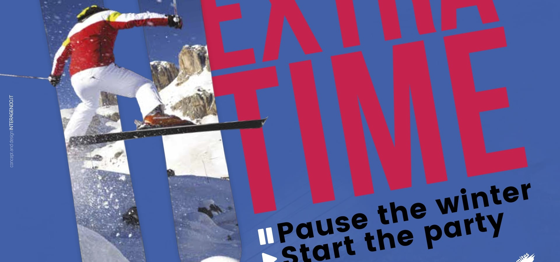 EXTRA TIME - NON STOP SKIING AND START THE PARTY