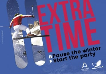 EXTRA TIME- NON STOP SKIING AND START THE PARTY