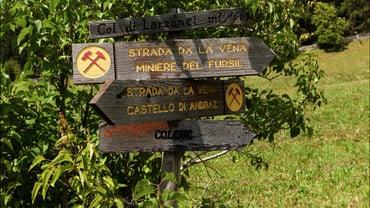 """Geschichtlicher Wanderweg """"Strada de la vena"""""""